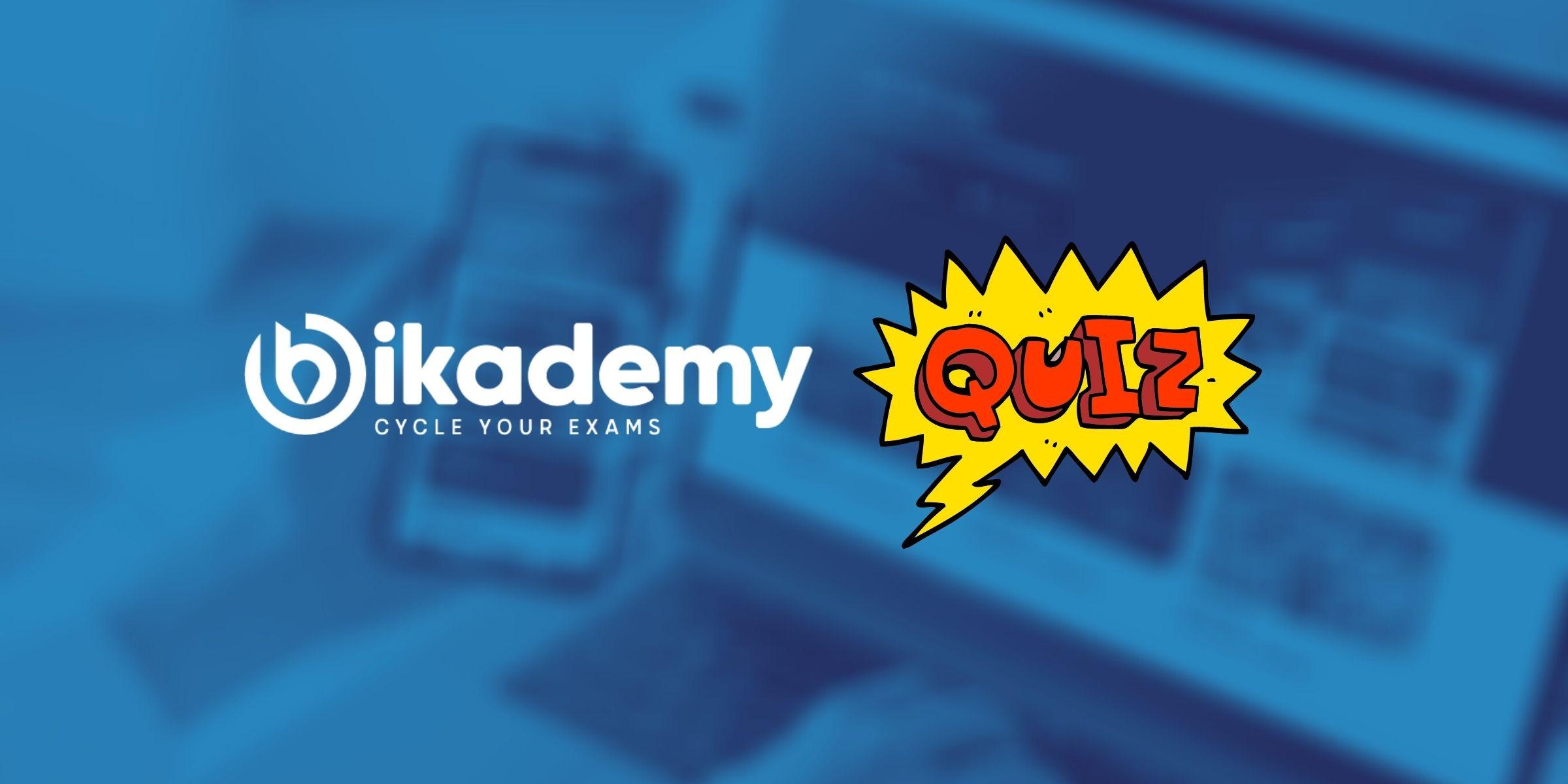 Bikademy Quiz - Bikademy